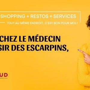 Services et shopping en un seul lieu !